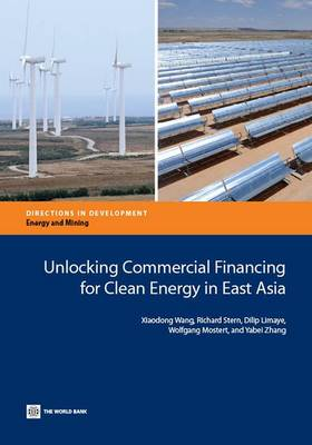 Unlocking Commercial Financing for Clean Energy in East Asia