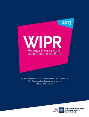 World Investment and Political Risk 2013: World Investment Trends and Corporate Perspectives, the Political Risk Insurance Industry, Breach of Contract