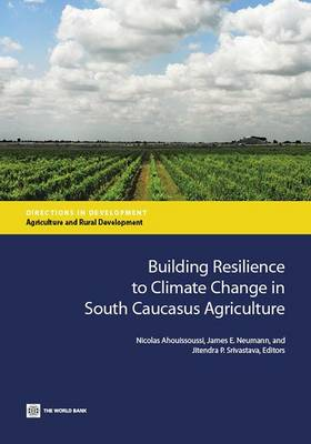 Building Resilience to Climate Change in South Caucasus Agriculture