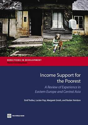 Income Support for the Poorest: A Review of Experience in Eastern Europe and Central Asia