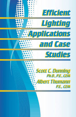 Efficient Lighting Applications and Case Studies