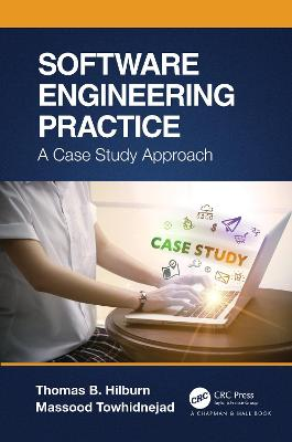 Software Engineering Practice: A Case Study Approach