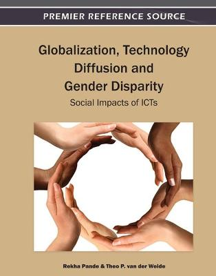 Globalization, Technology Diffusion and Gender Disparity: Social Impacts of ICTs