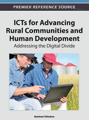 ICTs for Advancing Rural Communities and Human Development: Addressing the Digital Divide