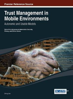 Trust Management in Mobile Environments: Autonomic and Usable Models