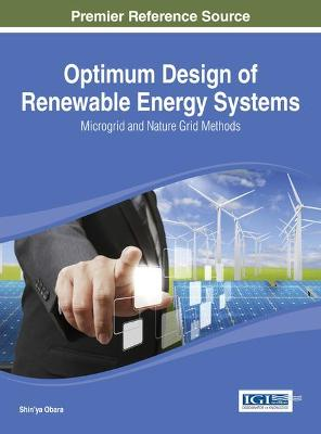 Optimum Design of Renewable Energy Systems: Microgrid and Nature Grid Methods