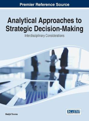 Analytical Approaches to Strategic Decision-Making: Interdisciplinary Considerations