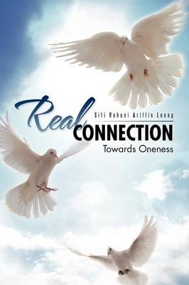 Real Connection: Towards Oneness