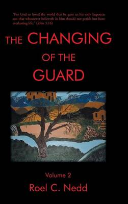The Changing of the Guard: Volume 2