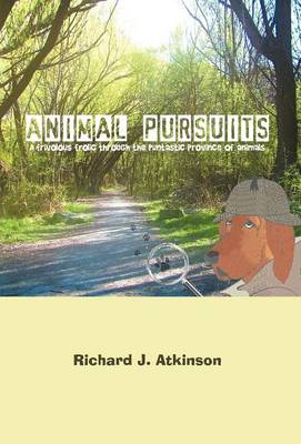 Animal Pursuits: A Frivolous Frolic Through the Puntastic Province of Animals