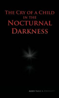 The Cry of a Child in the Nocturnal Darkness