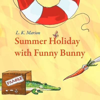 Summer Holiday with Funny Bunny