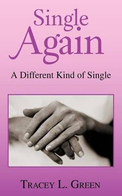 Single Again: A Different Kind of Single