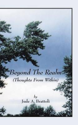 Beyond the Realm: (Thoughts from Within)