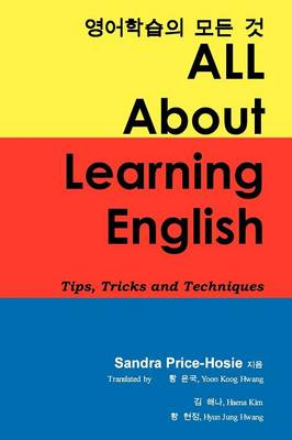 All about Learning English: Tips, Tricks and Techniques