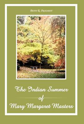 The Indian Summer of Mary Margaret Masters