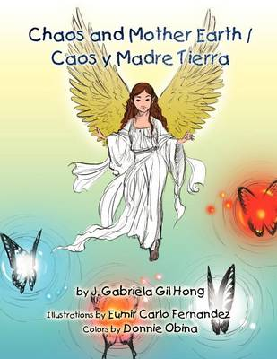 Chaos and Mother Earth / Caos y Madre Tierra