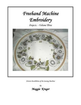 FreeHand Machine Embroidery: Projects
