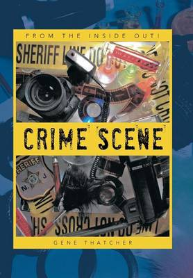 Crime Scene: From the Inside Out!
