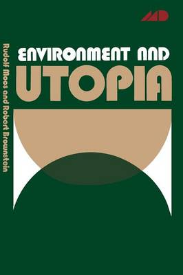 Environment and Utopia: A Synthesis