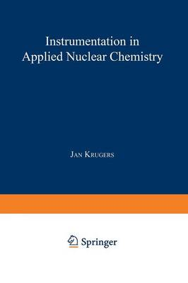 Instrumentation in Applied Nuclear Chemistry