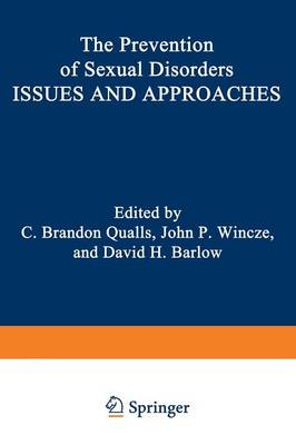 The Prevention of Sexual Disorders: Issues and Approaches