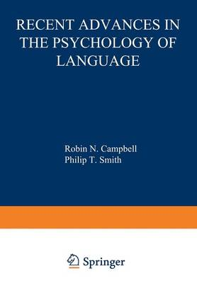 Recent Advances in the Psychology of Language: Formal and Experimental Approaches