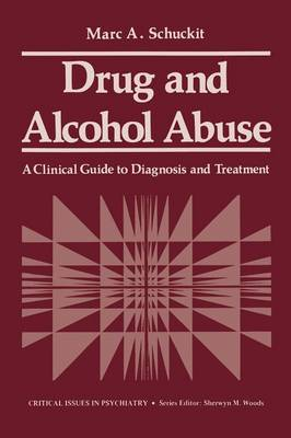 Drug and Alcohol Abuse: A Clinical Guide to Diagnosis and Treatment