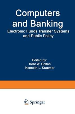 Computers and Banking: Electronic Funds Transfer Systems and Public Policy