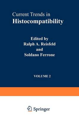 Current Trends in Histocompatibility: v. 2: Biological and Clinical Concepts