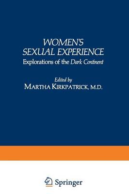 Women's Sexual Experience: Explorations of the Dark Continent