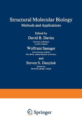 Structural Molecular Biology: Methods and Applications