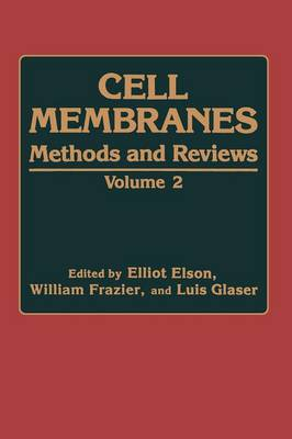 Cell Membranes: Methods and Reviews