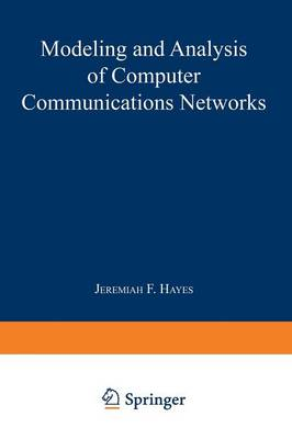 Modeling and Analysis of Computer Communications Networks