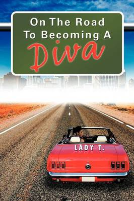 On the Road to Becoming a Diva