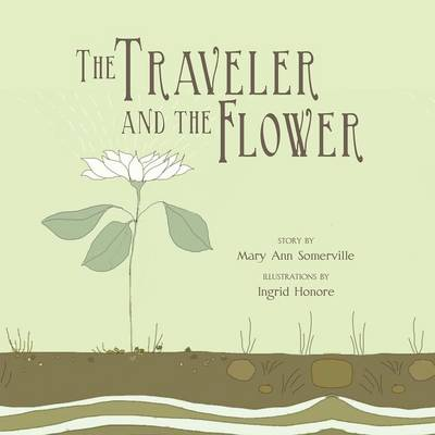 The Traveler and the Flower