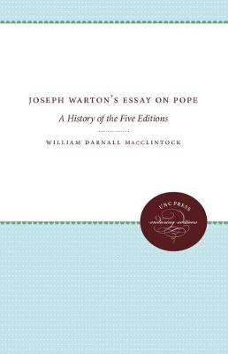 Joseph Warton's Essay on Pope: A History of the Five Editions