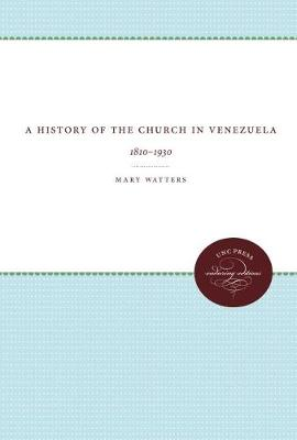A History of the Church in Venezuela