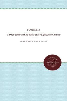 Floralia: Garden Paths and By-Paths of the Eighteenth Century