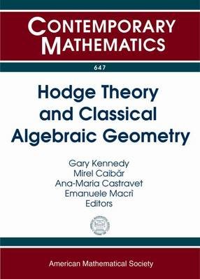 Hodge Theory and Classical Algebraic Geometry