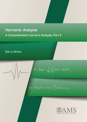 Harmonic Analysis: A Comprehensive Course in Analysis, Part 3