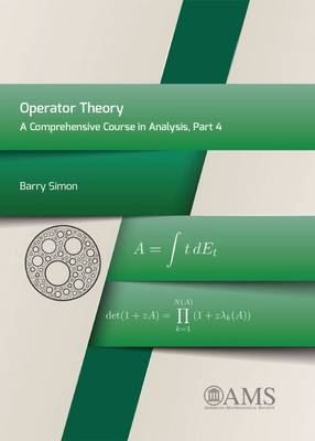 Operator Theory: A Comprehensive Course in Analysis, Part 4