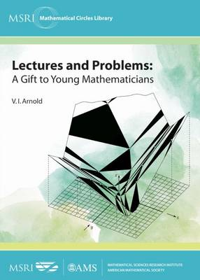 Lectures and Problems: A Gift to Young Mathematicians