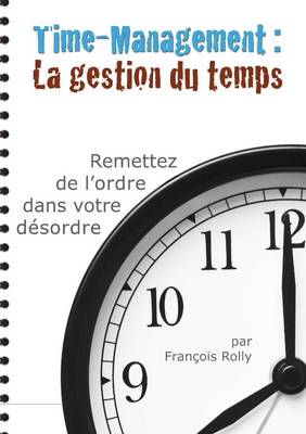 Time-Management : La Gestion du Temps
