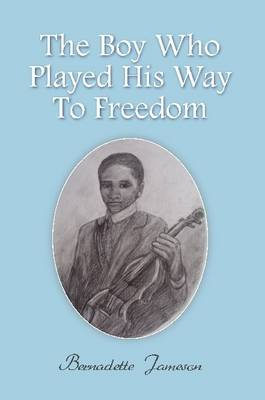 The Boy Who Played His Way to Freedom