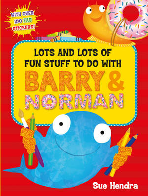 Lots and Lots of Fun Stuff to do with Barry and Norman