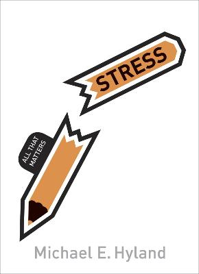 Stress: All That Matters