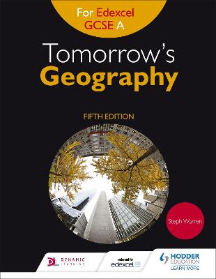 Tomorrow's Geography for Edexcel GCSE (9-1) A Fifth Edition