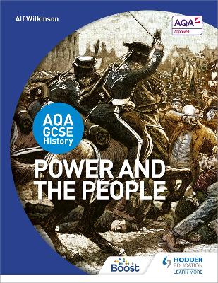 AQA GCSE History: Power and the People