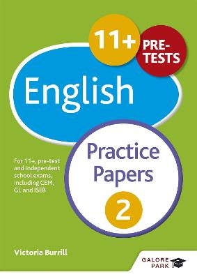 11+ English Practice Papers 2: For 11+, pre-test and independent school exams including CEM, GL and ISEB